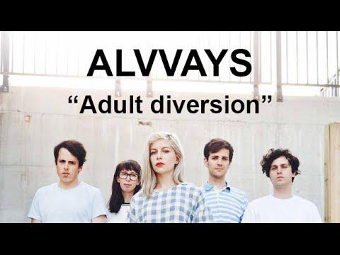 Alvvays - Adult diversion