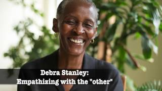 Debra Stanley: Empathizing with the 'other'