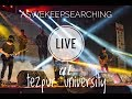 aswekeepsearching LIVE at Tezpur university | As we keep searching B-303 | metanoia| techxetra2k17