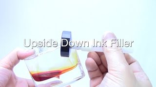 Upside Down Ink Filler