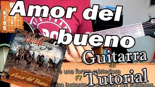 Amor del bueno - Calibre 50 - Guitarra Acordes Tutorial