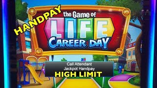 HANDPAY: New Slot - Game of Life Career Day (High Limit - 10 cent denom)