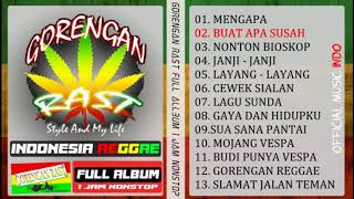 GORENGAN RAST FULL ALBUM INDI REGGAE INDONESIA