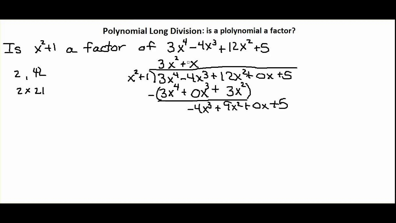 worksheet Long Division Video chapter 5 4a video 4 polynomial long division is a factor