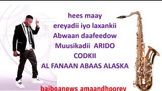 ABAAS ALASKA HEES MAAY SI KALAASIK AH LOO TUMEY QAADEY -   HEESTII JEELKII DOOHORAAD