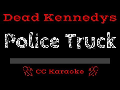 Dead Kennedys   Police Truck CC Karaoke Instrumental