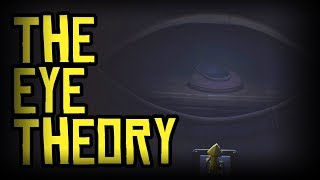THE EYE THEORY - LITTLE NIGHTMARES THEORY