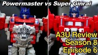 takara lg35 super ginrai vs titans return powermaster optimus prime a3u review s8 e6