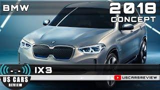 2018 BMW IX3 CONCEPT Review
