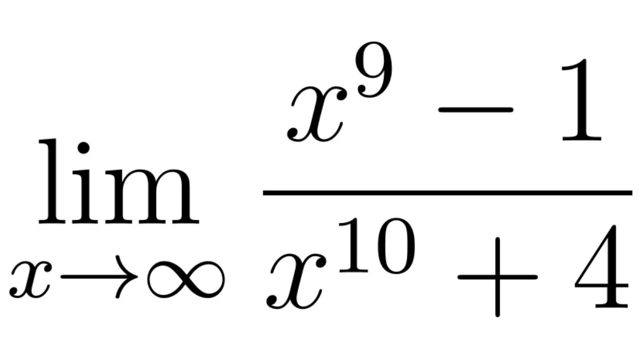 Calculus Limits At Infinity The Limit Of X 9