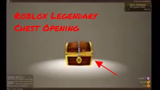 Roblox Legendary | Chest Opening