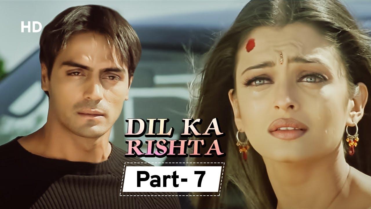 Download Dil Ka Rishta {HD} - Movie In Parts 07   Arjun Rampal - Aishwarya Rai - Paresh Rawal