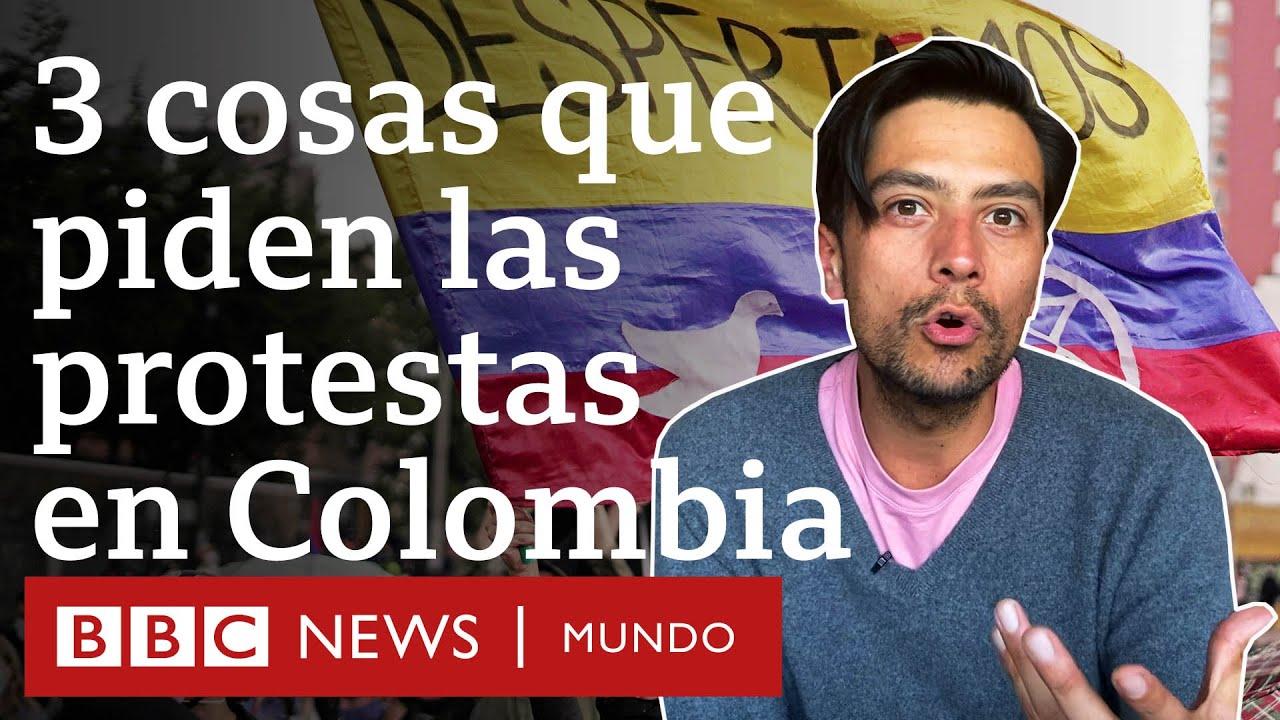 ¿Por qué siguen las protestas en Colombia? | BBC Mundo