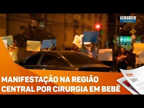 Manifestação na região central por cirurgia em bebê - TV SOROCABA/SBT