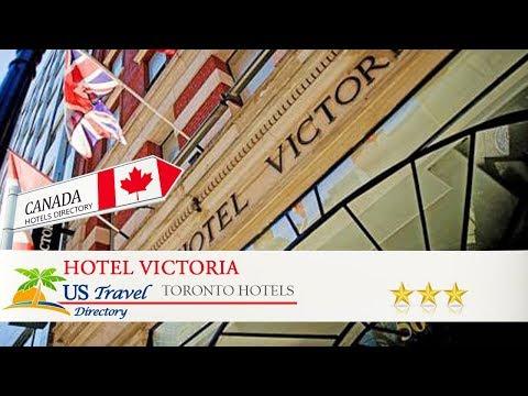 Hotel Victoria - Toronto Hotels, Canada