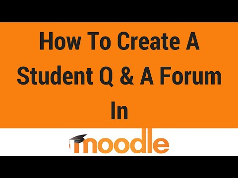 How To Create A Student Q & A Forum in Moodle