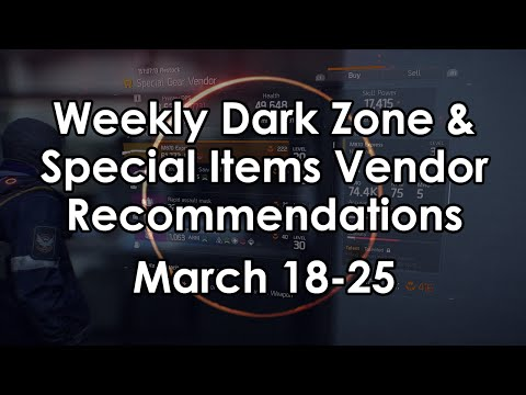 The Division: Weekly Dark Zone & Special Item Vendor High-End Recommendations (March 18-25)
