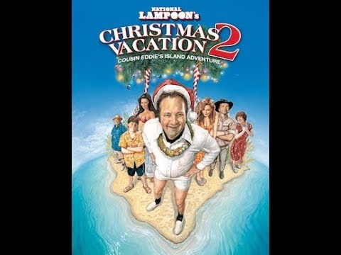 "Movies to Watch on a Christmas Afternoon- ""Christmas Vacation 2: Cousin Eddie's Island Adventure"""