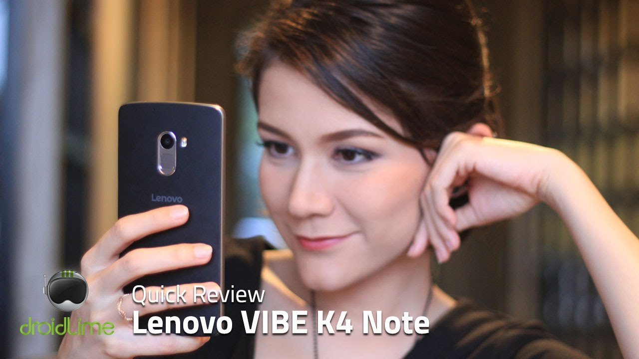 Lenovo VIBE K4 Note Quick Review - YouTube