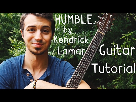 HUMBLE. Kendrick Lamar Guitar Tutorial // HUMBLE. Kendrick Lamar