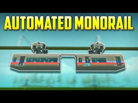 AUTOMATED MONORAIL SYSTEM! - Scrap Mechanic Creations! - Episode 120