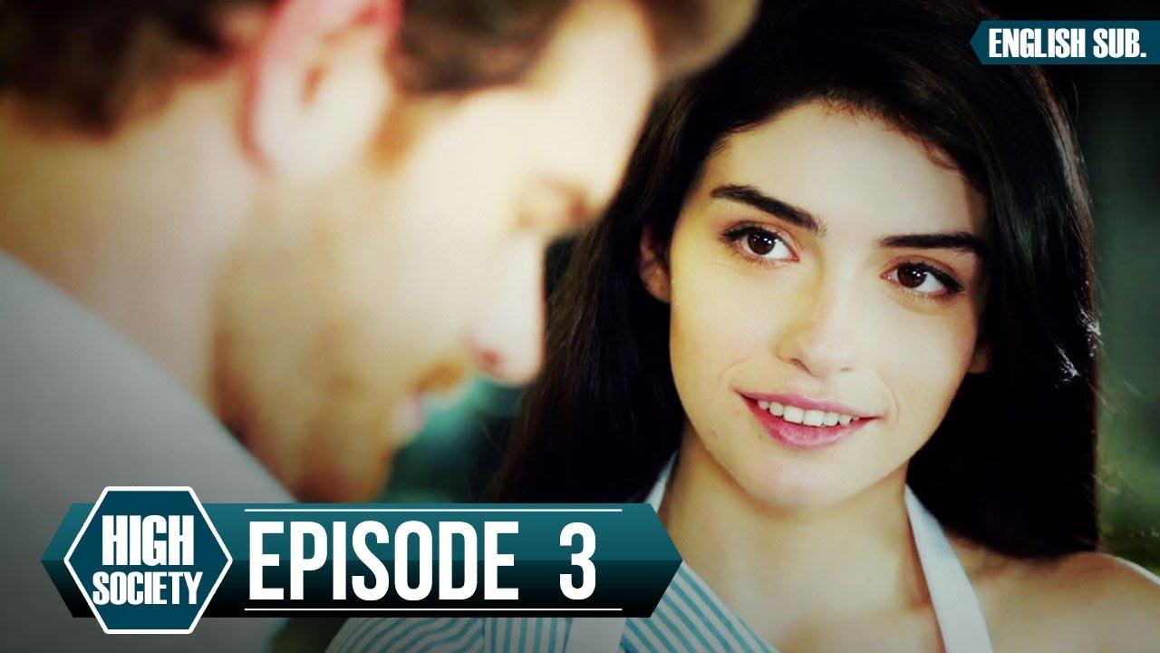 Download High Society - Episode 3 (English Subtitles) | Yuksek Sosyete