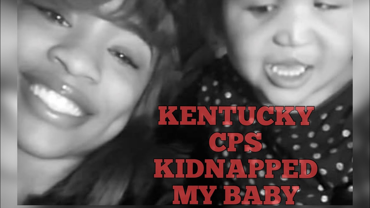 Kentucky CPS kidnapped my baby and sent her back to me dead ‼️