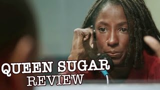 Queen Sugar Review - Rutina Wesley, Kofi Siriboe, Dawn-Lyen Gardner