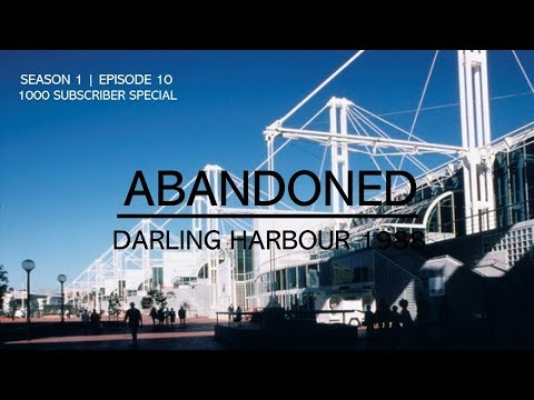 Abandoned - Darling Harbour 1988