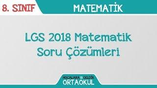 LGS 2018 Matematik Soru Çözümleri