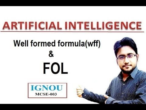 well formed formula(wff) & FOL in artificial intelligence(HINDI) #11 | IGNOU | MCSE-003
