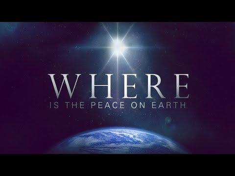 Where's The Peace on Earth?