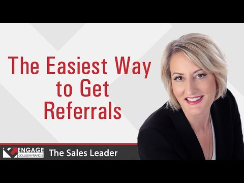 The Easiest Way to Get Referrals | Sales Strategies | The