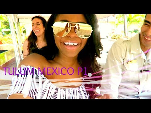 TRAVEL WITH ME TO MEXICO!!!  TULUM PART 1