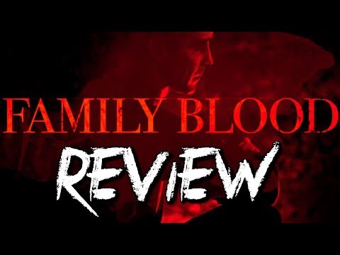Family Blood Movie Review streaming vf