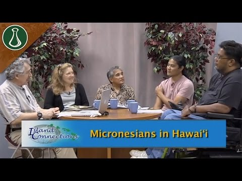 Island Connections - Micronesians in Hawai'i