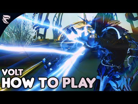 Warframe: How to play Volt 2018