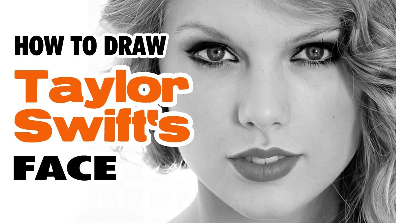 Taylor swift learn how to draw taylor swift face tutorial 4