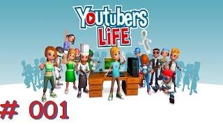 Youtubers Life #001