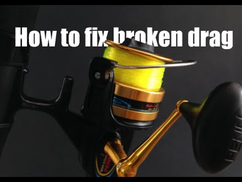 How To Fix Broken Drag On A Reel