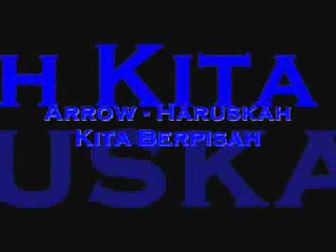 Arrow - Haruskah Kita Berpisah(with lyric).wmv