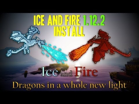 ICE AND FIRE MOD 1.12.2 Minecraft - How To Download And Install Ice And Fire 1.12.2 (with Forge)