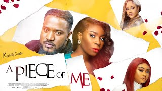 A PIECE OF ME  MOFE Duncan MoviesNigerian Movies 2021 Latest Full Movies  Nollywood Movies 2021