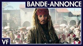 Pirates des Caraïbes : La Vengeance de Salazar - Nouvelle bande-annonce (VF)