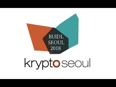 BUIDL SEOUL 2018 (DAY 2): Panel (Decentralization of Existing Financial Services)