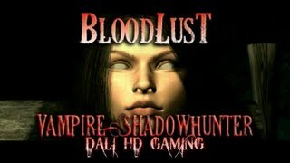 BloodLust ShadowHunter PC Gameplay HD 1080p