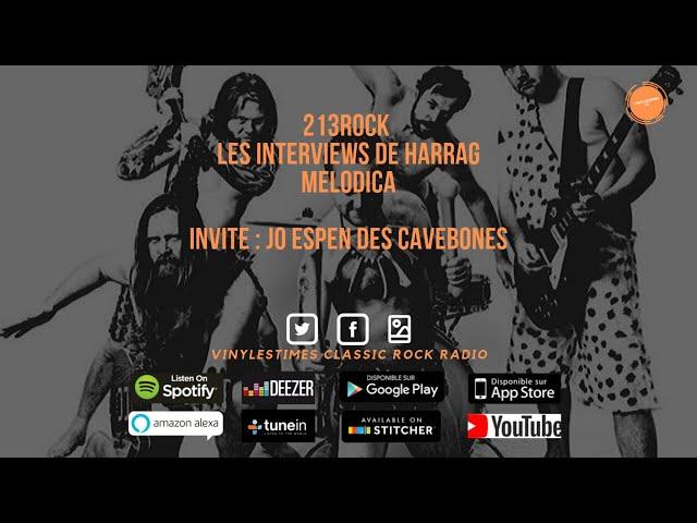 213Rock Harrag Melodica 🎧 Interview 🎧  Jo Espen Cavebones 19 09 2019