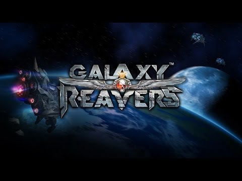 Galaxy Reavers - (by Good Game Studios/Oxon Game Studio ) - iOS/Android/Steam - HD Gameplay Trailer