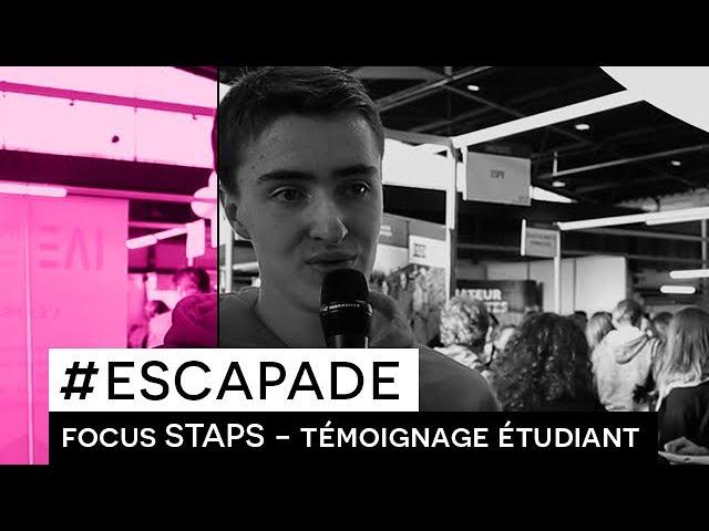 # ESCAPADE : Focus STAPS -Témoignage étudiant