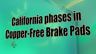 California Phases in Copper-Free Brake Pads